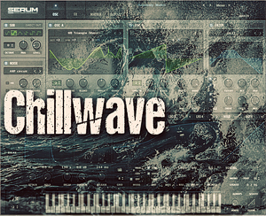 serum_chillwave_300